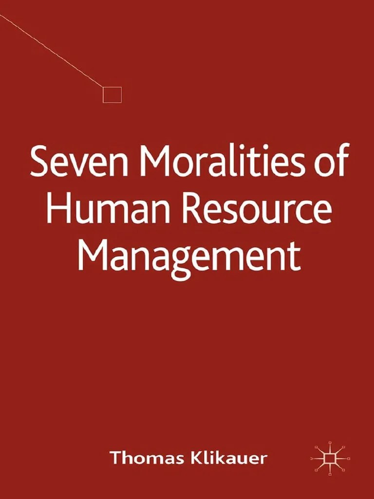 Thomas Klikauer Auth Seven Moralities Of Human Resource - Vorhang Dict Cc