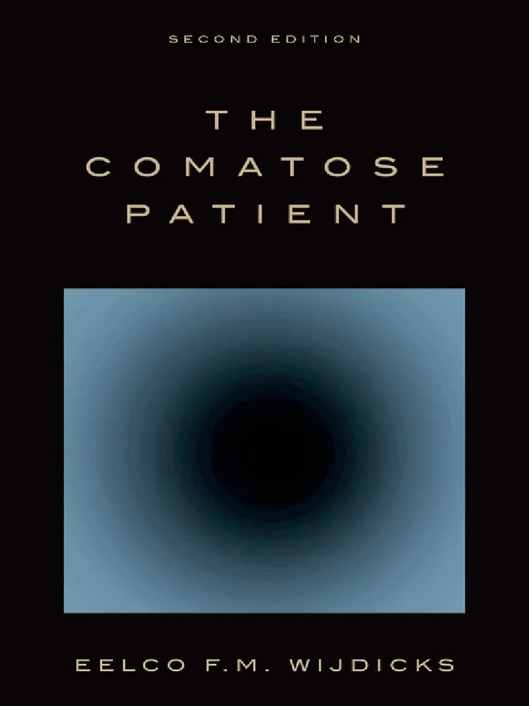 Eelco F M Wijdicks The Comatose Patient Oxford University Press 2014 Pdf Coma Neuroimaging