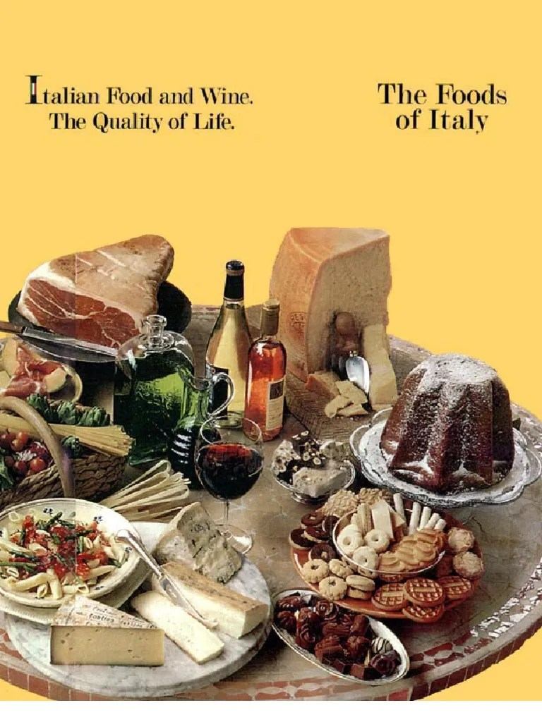 The Foods Of Italy Italian Cuisine Pasta