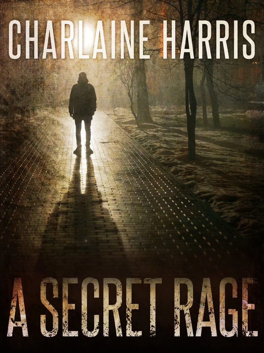 Charlaine Harris Libros A Secret Rage By Charlaine Harris By Charlaine Harris Read Online