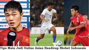 Tips Main Judi Online Asian Handicap Sbobet Indonesia