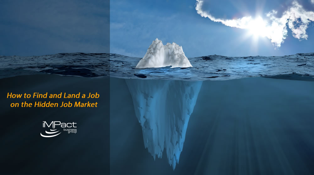 How to Find and Land a Job on the Hidden Job Market