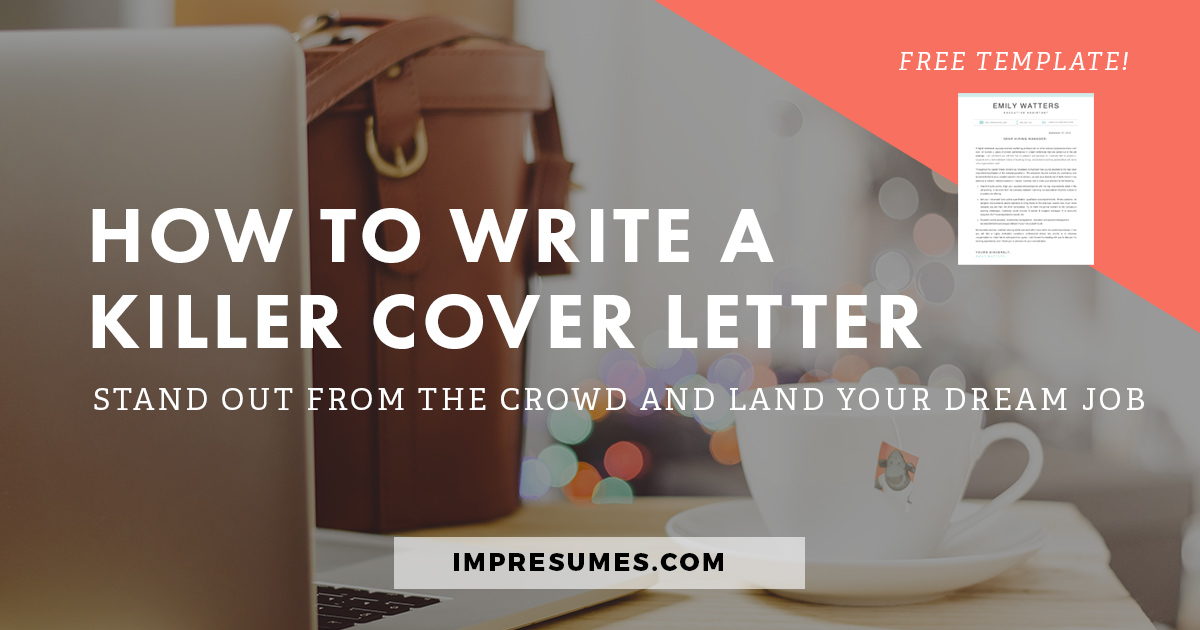 How To Quickly Write a Killer Cover Letter - Impresumes - Resumes