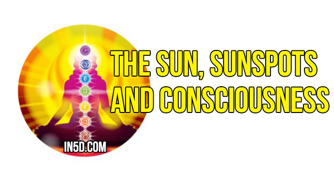 Sun, Sunspots and Consciousness