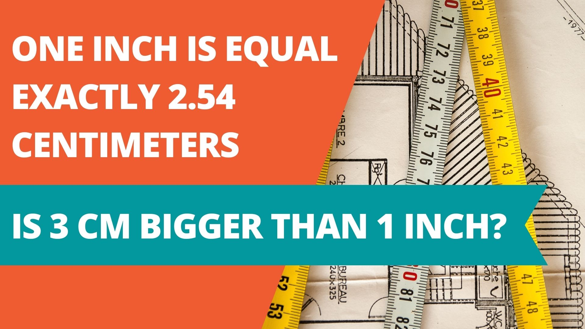 Ich Cm Is 3 Cm Bigger Than 1 Inch?