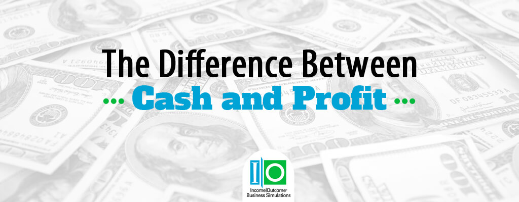 The Difference Between Cash and Profit - - profit & loss sheets