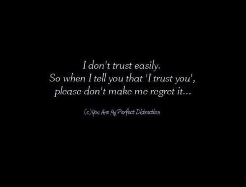 Trust Broken Quotes Wallpaper Non Mi Fido Facilmente Quindi Quando Ti Dico Che Mi Fido