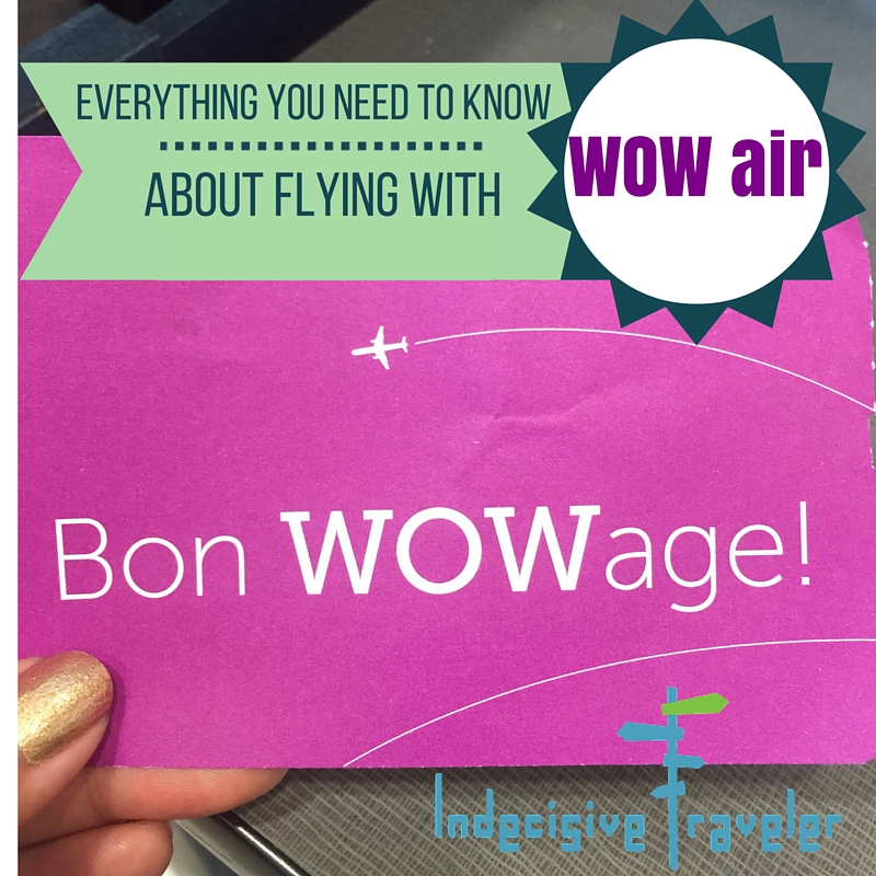 Everything You Need to Know About Flying with Wow Air