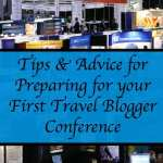 travel blogger conference tips advise preparing for first conference
