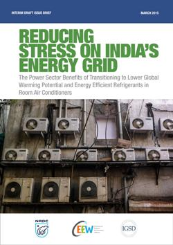 Reducing Stress on India's Energy Grid Through Efficient and Climate-Friendly Air Conditioning Refrigerants