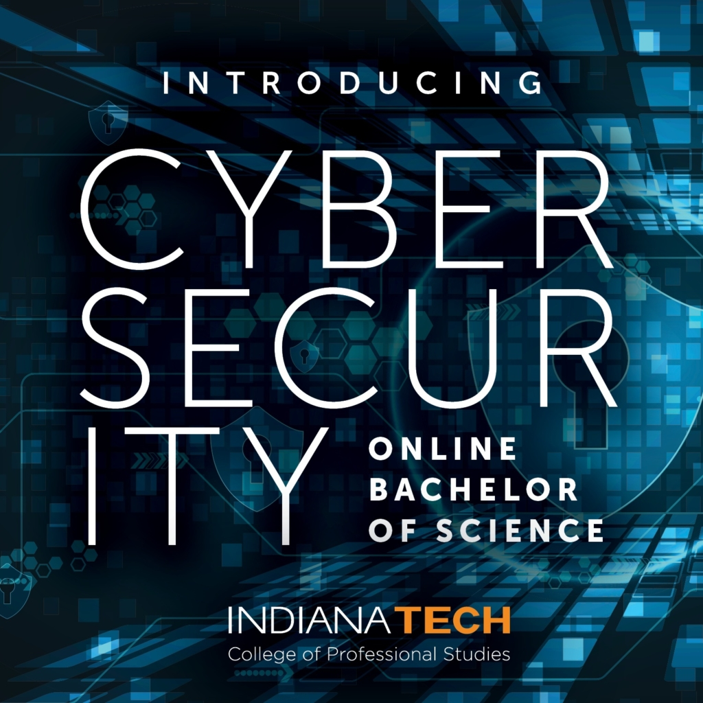 In Cyber Security Indiana Tech Launches Online Bachelor Of Science In Cybersecurity