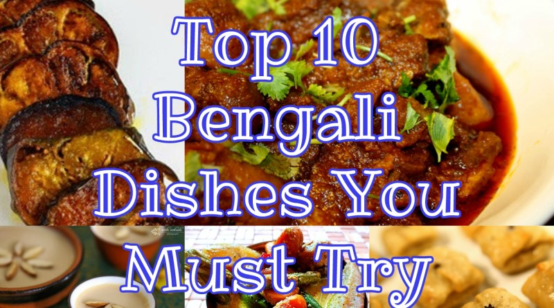 Top 10 Bengali Dishes