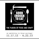 Good Enough to Eat – Craft in America