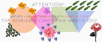Renegade Craft Fair Call for Installations