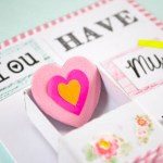 DIY Card – You Have My Heart