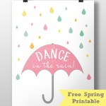 Free Printable – Dance In The Rain