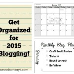 FREE Blog Planning and Printable Calendar for 2015