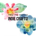Indie Crafts Reader Survey!
