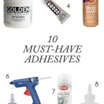 10 Must-Have Adhesives