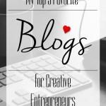 Top 5 Favorite Blogs for Creative Entrepreneurs