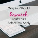 Why You Should Research Craft Fairs Before You Apply