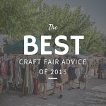 The Best Craft Fair Advice of 2015