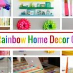 12 Rainbow Home Decor and Craft Ideas