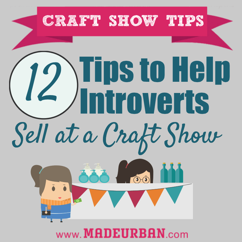 12 tips for introverts at craft shows craft gossip for How to sell at craft fairs