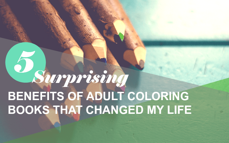 5 benefits of adult coloring books that changed my life Coloring book for adults benefits