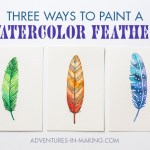DIY: 3 Ways To Paint A Watercolor Feather