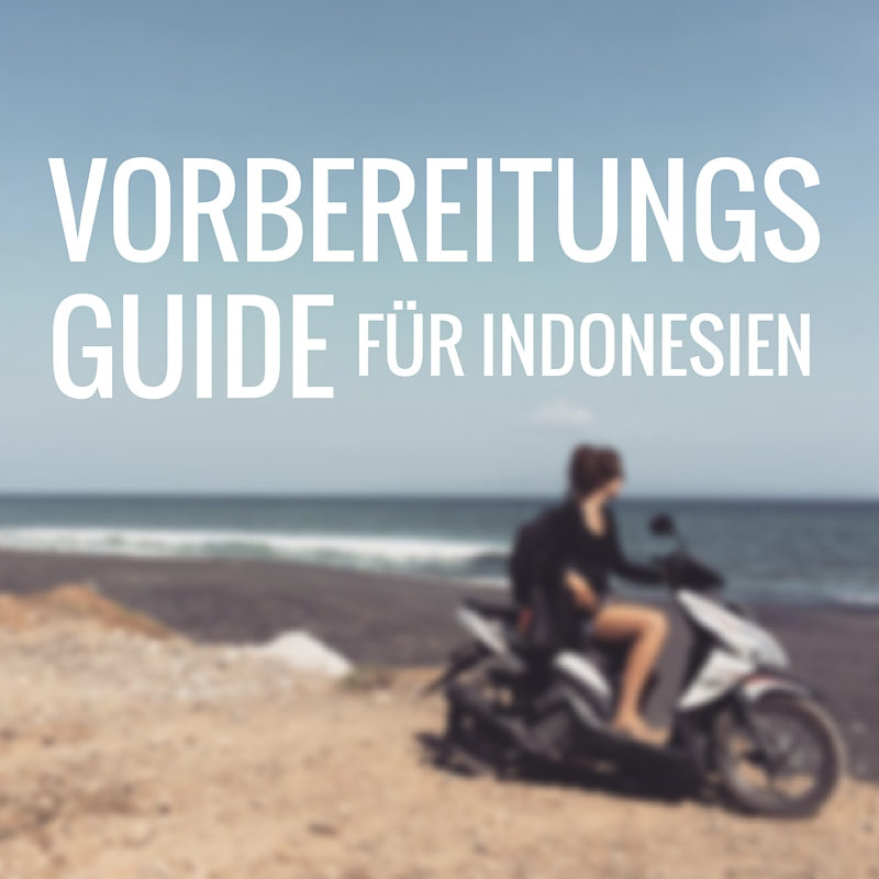 Indonesien-Vorbereitungen