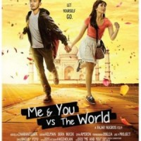 Sinopsis: Me and You Versus The World (2014)