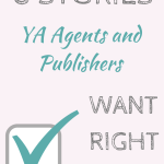 8 Stories YA Agents and Publishers Want Right Now