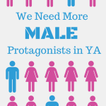 We Need More Male Protagonists in YA