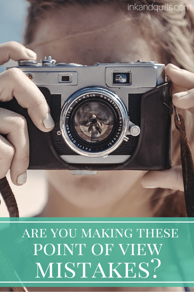Are You Making These Point of View Mistakes?   Two #POV mistakes you want to avoid in your #story!