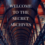 Protected: The Secret Archives