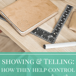 Showing & Telling: How They Help Control Your Story's Length