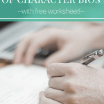 The Do's and Don'ts of Character Bios