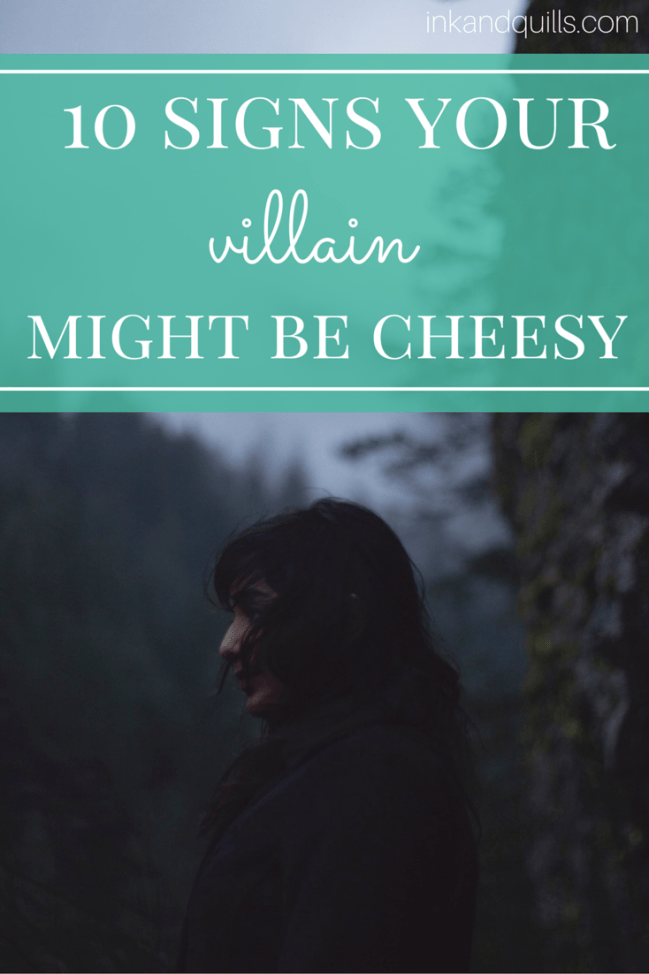 No one likes a cheesy, boring villain! Here are 10 cliches to avoid so you can write a villain readers will fear instead of laugh at.