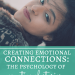 Creating Emotional Connections: The Psychology of Emotional Stories (A Guest Post by Faye Kirwin of Writerology)
