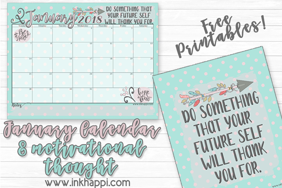 January 2018 Calendar and Motivational Thought - inkhappi