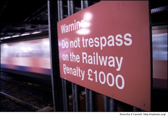 Do not trespass on the railway