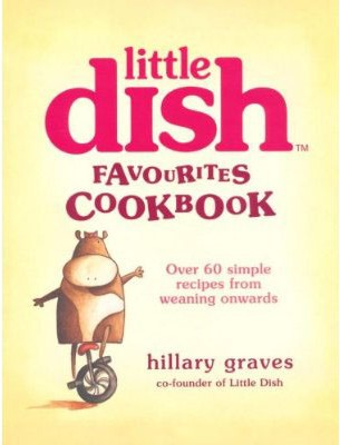 'Littledish favourites cookbook' by Hillary Graves