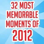 32 most memorable moments of 2012 [Infographic]