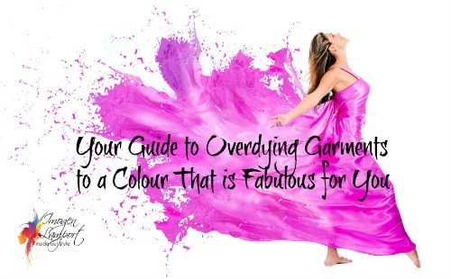 Guide to Overdying Garments To a Fabulous New Colour