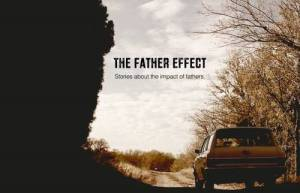 """The Father Effect"""