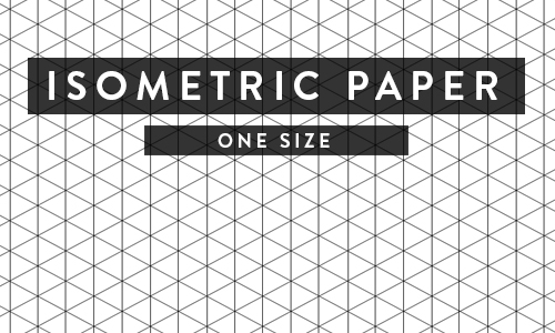Printable Paper - Isometric, Notebook, Ruled, Dotgrid and More! - free isometric paper