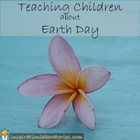 Teaching Children about Earth Day