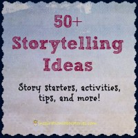 50+ Storytelling Ideas