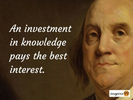 knowledge quotes, knowledge ben franklin, benjamin franklin on knowledge, ben franklin quotes